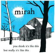 Mirah, You Think It's Like This But Really It's Like This [20th Anniversary Edition] (LP)