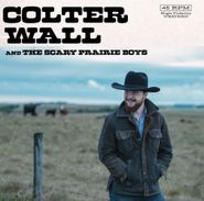 """Colter Wall, Colter Wall And The Scary Prairie [Indie Exclusive Colored Vinyl] (7"""")"""
