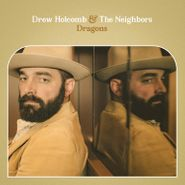Drew Holcomb And The Neighbors, Dragons (CD)