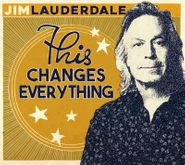 Jim Lauderdale, This Changes Everything (CD)