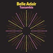 Belle Adair, Tuscumbia (LP)