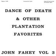 John Fahey, Dance Of Death & Other Plantation Favorites - John Fahey Vol 3 (LP)