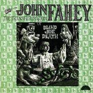 John Fahey, The Transfiguration Of Blind Joe Death [180 Gram Vinyl] (LP)