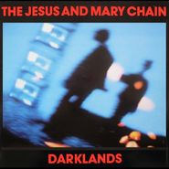 The Jesus And Mary Chain, Darklands [Blue Vinyl] (LP)