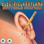 Butthole Surfers, Electriclarryland [180 Gram Vinyl] (LP)