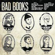 Bad Books, Bad Books (LP)