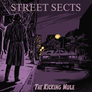 Street Sects, The Kicking Mule (LP)