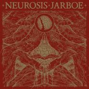 Neurosis, Neurosis & Jarboe (LP)