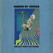 "Guided By Voices, Umlaut Over The Ozone (7"")"