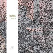 Six Organs of Admittance, For Octavio Paz (LP)