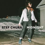 Stef Chura, Midnight (LP)