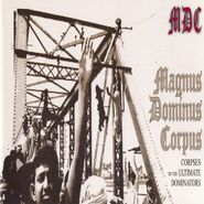 M.D.C., Magnus Dominus Corpus [Record Store Day] (LP)