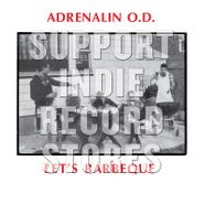 Adrenalin O.D., Let's Barbecue [Record Store Day Millennium Edition] (LP)