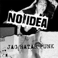 No Idea, Jag Hatar Punk [Black Friday] (LP)