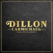 Dillon Carmichael, Hell On An Angel (CD)