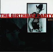 The Birthday Party, Hits (CD)