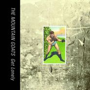 The Mountain Goats, Get Lonely (CD)