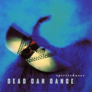 Dead Can Dance, Spiritchaser (LP)
