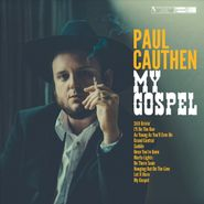 Paul Cauthen, My Gospel (CD)