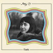 Amy O, Elastic (LP)