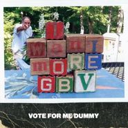 "Guided By Voices, Vote For Me Dummy (7"")"