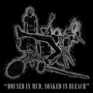 Various Artists, Doused In Mud, Soaked In Bleach [Record Store Day] (LP)