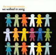 The Innocence Mission, We Walked In Song (LP)