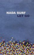 Nada Surf, Let Go [Cassette Store Day] (Cassette)