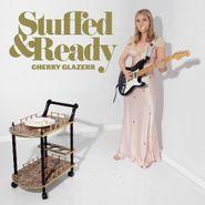 Cherry Glazerr, Stuffed & Ready (CD)