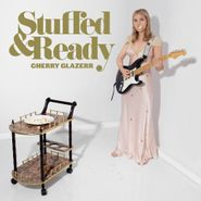 Cherry Glazerr, Stuffed & Ready [Opaque Red Vinyl] (LP)