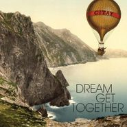 Citay, Dream Get Together (CD)