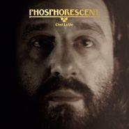 Phosphorescent, C'est La Vie (LP)