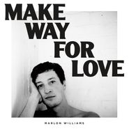 Marlon Williams, Make Way For Love (LP)
