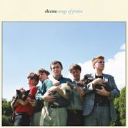 Shame, Songs Of Praise (LP)
