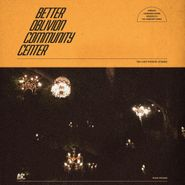 Better Oblivion Community Center, Better Oblivion Community Center (LP)