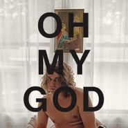 Kevin Morby, Oh My God [Opaque Sky Blue Vinyl] (LP)