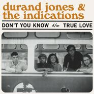 """Durand Jones & The Indications, Don't You Know / True Love [Baby Blue Vinyl] (7"""")"""