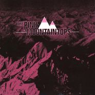 Pink Mountaintops, Pink Mountaintops (CD)