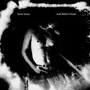 Trevor Sensor, Andy Warhol's Dream (LP)