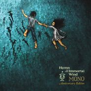 Mono, Hymn To The Immortal Wind [10th Anniversary Edition] (CD)