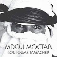 Mdou Moctar, Sousoume Tamachek (CD)
