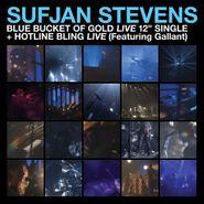 """Sufjan Stevens, Blue Bucket Of Gold / Hotline Bling [Black Friday Blue Vinyl] (12"""")"""