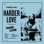Strand Of Oaks, Harder Love (LP)