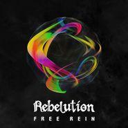 Rebelution, Free Rein (LP)