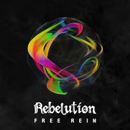Rebelution, Free Rein (CD)