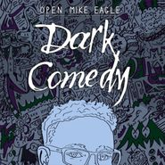 Open Mike Eagle, Dark Comedy (CD)