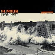 7evenThirty, The Problem (CD)