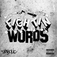 Diabolic, Fightin' Words (CD)