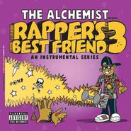 The Alchemist, Rapper's Best Friend 3 (LP)
