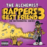 The Alchemist, Rapper's Best Friend 3 (CD)